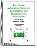 Low-Speed Automobile Accidents: Investigation and Documentation, Second Edition (English Edition)