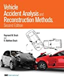 Brach, R:  Vehicle Accident Analysis and Reconstruction Meth (Premiere Series Books)