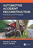 Automotive Accident Reconstruction: Practices and Principles, Second Edition (Ground Vehicle Engineering)