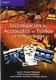 Investigación de accidentes de tráfico. La toma de datos